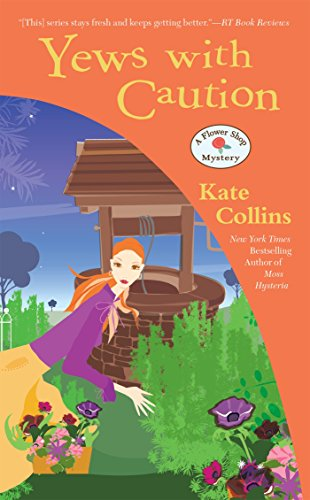 Yews with Caution (Flower Shop Mystery) [Kate Collins] (De Bolsillo)