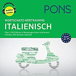 Wortschatz-Hörtraining Italienisch: Über 2.000 Wörter & Wendungen hören und lernen