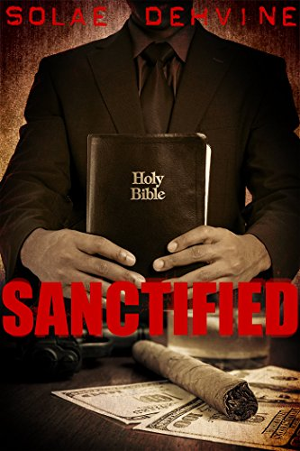 (Sanctified: What's Done in the Dark Sequel: Urban Fiction)