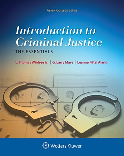 Introduction To Criminal Justice: the Essentials (Aspen College)