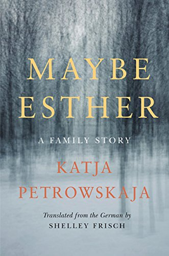 Image of Maybe Esther: A Family Story