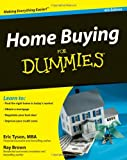 Home Buying for Dummies, Eric Tyson and Ray Brown, 0470453656