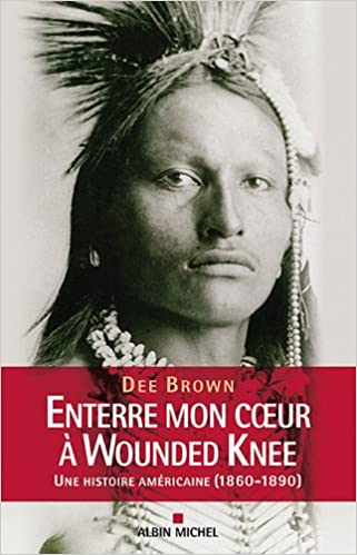 enterre mon coeur wounded knee film