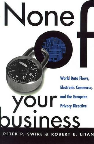 Image for publication on None of Your Business: World Data Flows, Electronic Commerce, and the European Privacy Directive