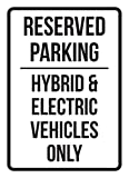 Reserved Parking Hybrid & Electric Vehicles Only Business Safety Traffic Signs Black - 7.5x10.5 - Metal