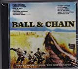 Ball & Chain: Great Blues from the Depression