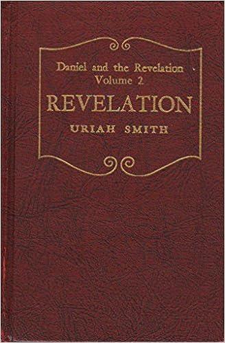 The Prophecies of DANIEL and the REVELATION, VOLUME II REVELATION