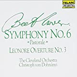 Beethoven: Symphony No. 6, Pastorale / Leonore Overture No. 3