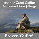Proven Guilty! | Carol Collins