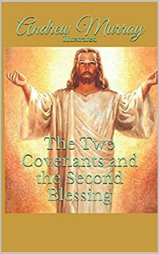 the-two-covenants-and-the-second-blessing-illustrated