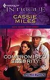 Compromised Security, Cassie Miles, 0373887582