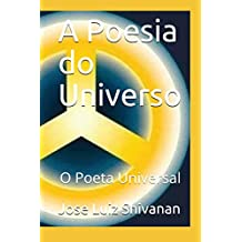A Poesia do Universo: O Poeta Universal