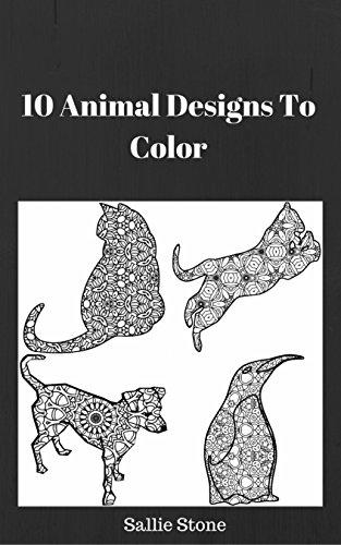 Amazon.com: 10 Animal Designs To Color eBook: Sallie Stone: Kindle Store