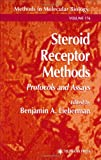 Steroid Receptor Methods : Protocols and Assays, , 0896037541