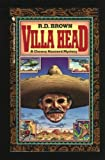 The Villa Head, R. D. Brown, 0553266624