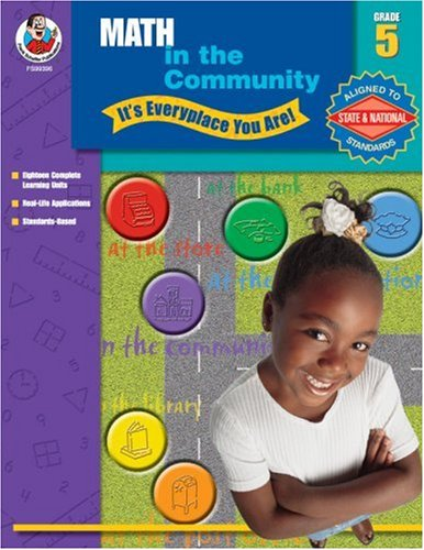 Math in the Community, Grade 5: It's Everyplace You Are pdf epub