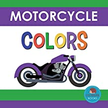 Motorcycle Colors: First Picture Book for Babies, Toddlers and Children (Little Hedgehog Color Books 7)