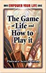 The Game of Life and How to Play It (Dover Empower Your Life)