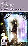 La Mort peut danser par Ligny