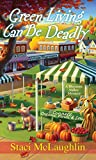 Green Living Can Be Deadly (A Blossom Valley Mystery Book 3)