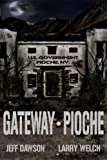 Gateway: Pioche (Book 1 in the Gateway Series)
