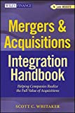 img - for Mergers & Acquisitions Integration Handbook, + Website: Helping Companies Realize The Full Value of Acquisitions book / textbook / text book