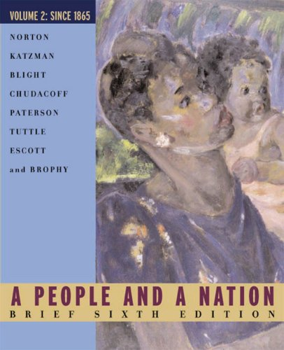 A People And A Nation, Volume 2 Brief Sixth Edition