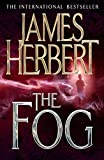 The Fog by James Herbert (2010-03-05)