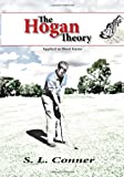 The Hogan Theory - Applied to Short Game (Volume 2)