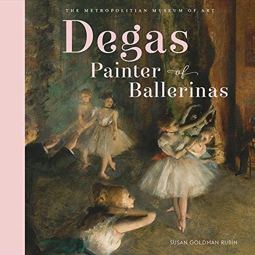 (Degas, Painter of Ballerinas )
