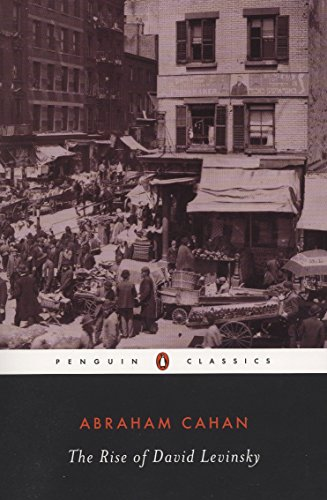 The Rise of David Levinsky (Penguin Classics)