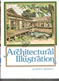 Architectural Illustration, L. Dudley, 0130446106