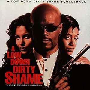 A Low Down Dirty Shame Amazon Com Music