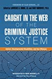 img - for Caught in the Web of the Criminal Justice System: Autism, Developmental Disabilities, and Sex Offenses book / textbook / text book