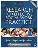Research for Effective Social Work Practice, Krysik, Judy L. and Finn, Jerry, 0415519861