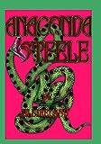 Anaconda Steele (Last Tango in Manaus Book 2)