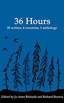 36 Hours: 36 hours, 20 writers, 1 anthology by [Writing, All About]