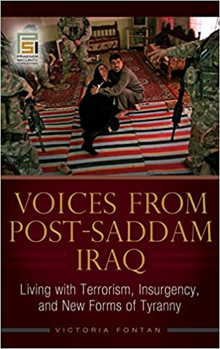Amazon voices from post saddam iraq living with terrorism voices from post saddam iraq living with terrorism insurgency and new forms of tyranny praeger security international fandeluxe Choice Image