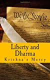 Liberty and Dharma, Krishna's Mercy, 1481839519