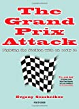 The Grand Prix Attack: Fighting the Sicilian with an Early F4