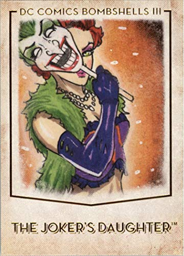 2019 DC Comics Bombshells III Gold Deco Foil #18 The Joker's Daughter - NM-MT
