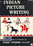 img - for Indian Picture Writing book / textbook / text book