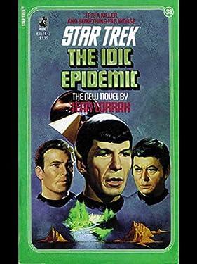The IDIC Epidemic (Star Trek: The Original Series Book 38)