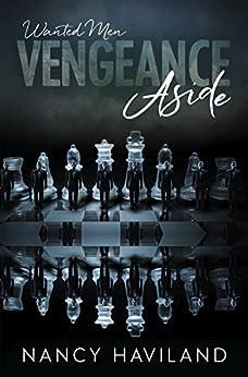 Vengeance Aside (Wanted Men (Prequel)) by [Haviland, Nancy]