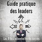 Guide pratique des leaders | Robert Patton
