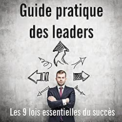 Guide pratique des leaders