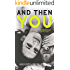 And Then You: A Novel