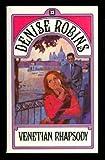 Venetian Rhapsody, Denise Robins, 0380442558