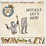 Age 50 Birthday Card - (WDM-406713) - Humour - Officially Half A Sentry - From The Hysterical Heritage Range