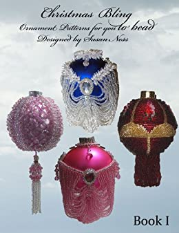 Beaded Christmas Ornaments Patterns.Christmas Bling Ornament Patterns For You To Bead